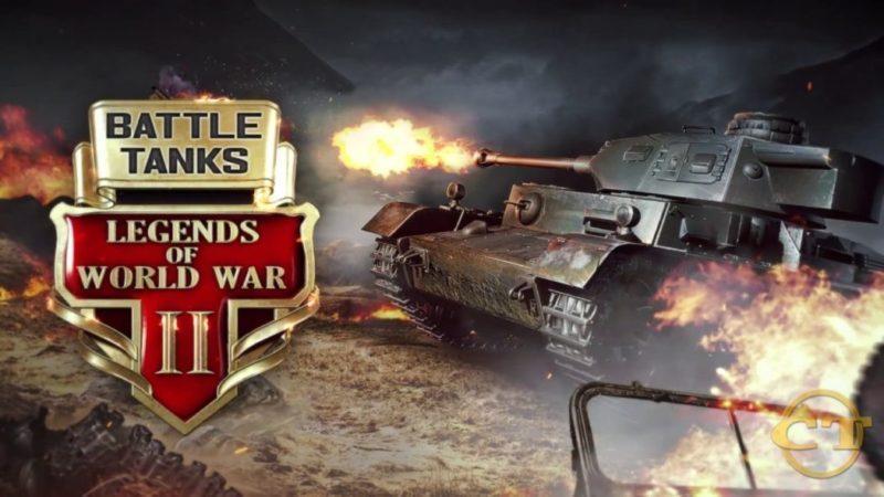 BATTLE TANKS LEGENDS OF WORLD WAR II